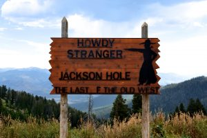Welcome to Jackson Hole sign, leading into Jackson Hole and to Yellowstone National Park